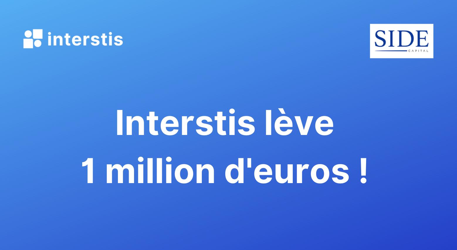 Illustration article InterStis accélère sa croissance en levant 1 000 000 d'euros