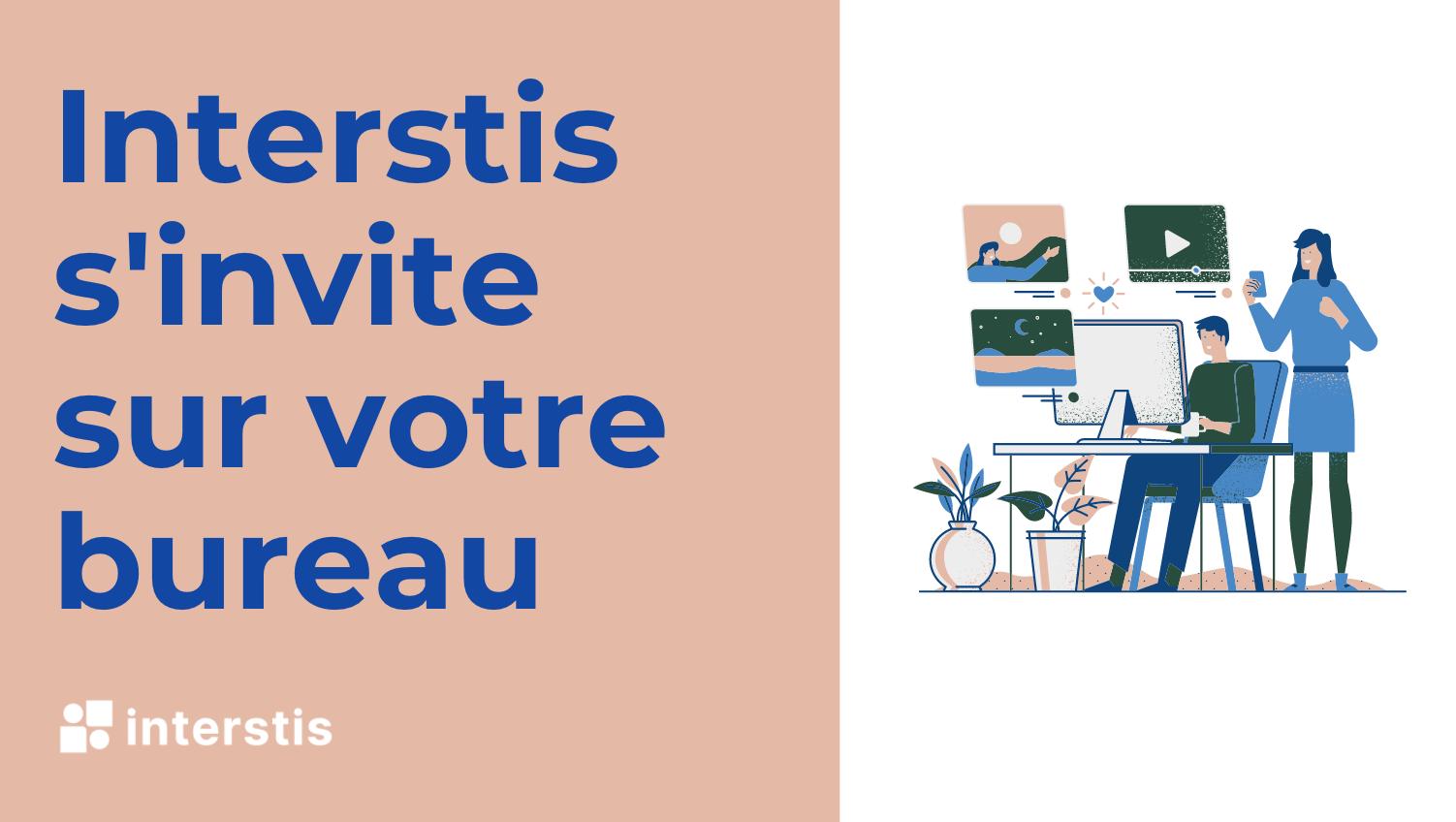 Illustration article InterStis s'invite sur votre bureau