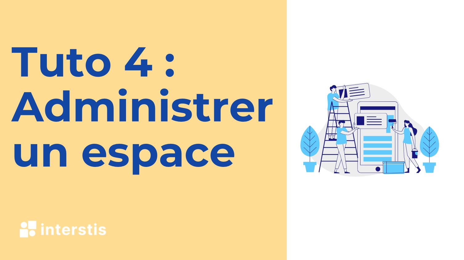 Illustration article Nouveau tutoriel vidéo : Créer et administrer un espace collaboratif