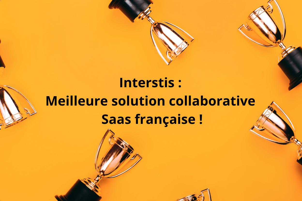 Illustration article interStis sélectionnée comme l'une des meilleures solutions collaboratives Saas françaises !